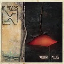 10 Years - Violent allies album lyrics