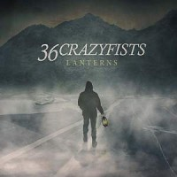 36 Crazyfists - Lanterns album lyrics