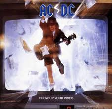 AC/DC - Blow Up Your Video lyrics