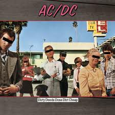 AC/DC - Dirty Deeds Done Dirt Cheap lyrics