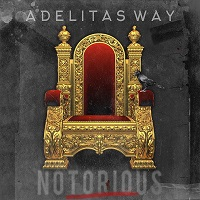 Adelitas Way - Notorious album lyrics