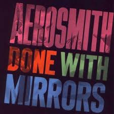 Aerosmith - Done With Mirrors album lyrics
