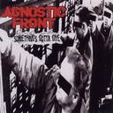 Letras de Agnostic Front - Somethings Gotta Give