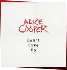 Alice Cooper - Dont give up album lyrics