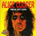 Alice Cooper - Freak Out Song album lyrics