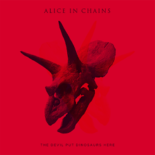 Alice In Chains - The devil put dinosaurs here album lyrics