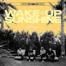 All Time Low - Wake up sunshine lyrics