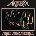 Anthrax - Armed And Dangerous lyrics