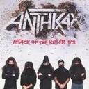 Anthrax - Attack Of The Killer Bs lyrics