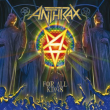 Anthrax - For all kings lyrics