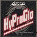 Anthrax - Hy Pro Glo European Tour Souvenir Disk lyrics