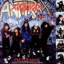 Anthrax - Im The Man lyrics