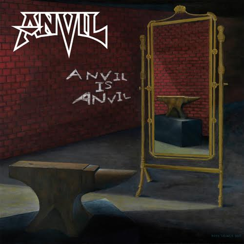 Anvil - Anvil is anvil lyrics