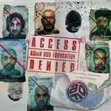 Asian Dub Foundation - Access denied lyrics
