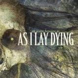 As I Lay Dying - An ocean between us Lyrics