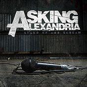 Asking Alexandria - Stand up and scream lyrics