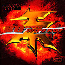 Atari Teenage Riot - 60 second wipe out lyrics