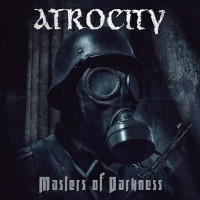 Atrocity - Masters of darkness lyrics