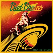 Bad Brains - Into the future lyrics