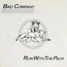 Bad Company - Run With The Pack lyrics