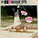 Beady Eye - Different gear, still speeding lyrics