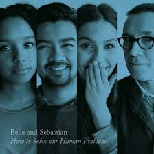 Belle and Sebastian - How to solve our human problems (part 3) lyrics