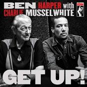 Ben Harper - Get up! (With Charlie Musselwhite) lyrics