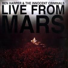 Ben Harper - Live From Mars lyrics
