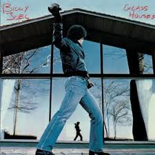 Billy Joel - Glass Houses lyrics