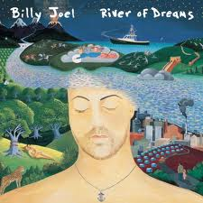 Billy Joel - River Of Dreams lyrics