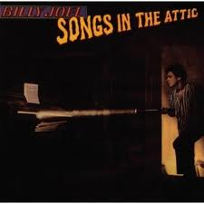 Billy Joel - Songs In The Attic lyrics