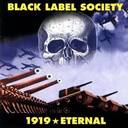 Black Label Society - 1919 Eternal lyrics
