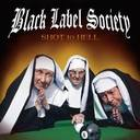 Black Label Society - Shot To Hell lyrics