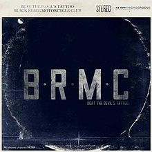Black Rebel Motorcycle Club - Beat the devils tattoo music lyrics