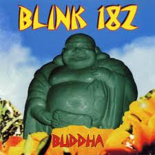Blink 182 - Buddha lyrics