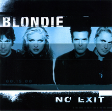 Blondie - No exit lyrics