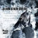 Blood Stain Child Deep Silent Memory lyrics