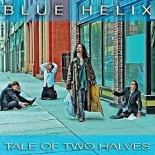 Blue Helix - Tale of two halves lyrics