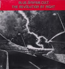 Blue Oyster Cult - The Revolution By Night lyrics