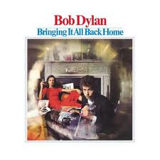 Bob Dylan - Bringing It All Back Home lyrics