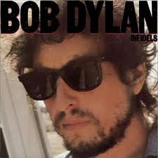 Bob Dylan - Infidels lyrics