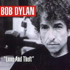 Bob Dylan - Love And Theft lyrics