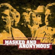Bob Dylan - Masked And Anonymous lyrics