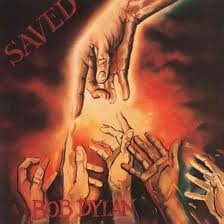 Bob Dylan - Saved lyrics