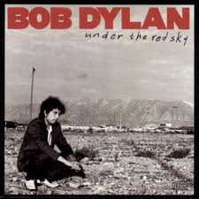 Bob Dylan - Under The Red Sky lyrics