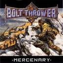 Bolt Thrower - Mercenary lyrics