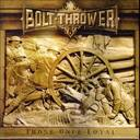 Bolt Thrower - Those Once Loyal lyrics
