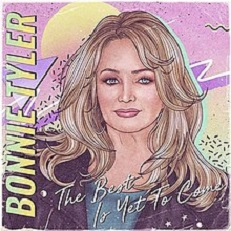 Bonnie Tyler - The best is yet to come music lyrics