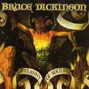 Bruce Dickinson - Tyranny Of Souls lyrics