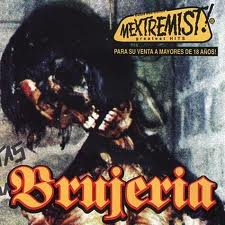 Brujeria - Mextremist Hits lyrics
